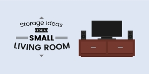 Top Storage Ideas For a Small Living Room