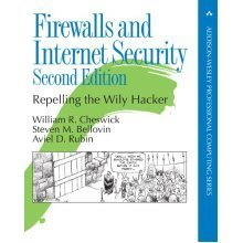 Firewalls and Internet Security: Repelling the Wily Hacker (2nd Edition) (Addison-Wesley Professional Computing (Paperback))