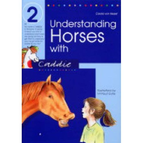 Understanding Horses with Caddie: Bk.2