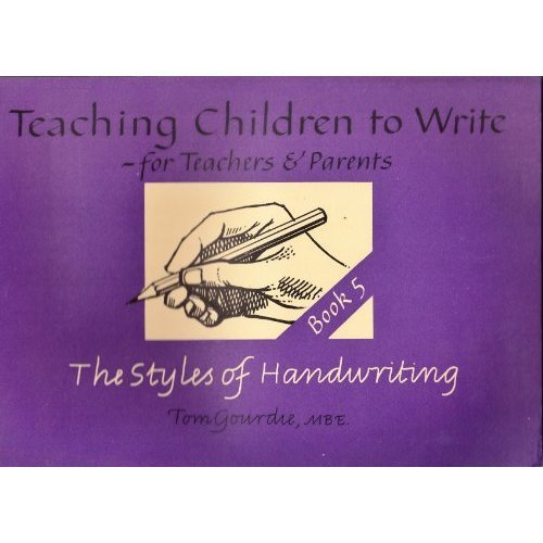Styles of Handwriting, The (Teaching Children to Write S.)