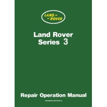 Land Rover Series 3 Repair Operation Manual: Owners Manual