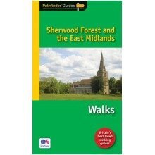 Pathfinder Sherwood Forest and the East Midlands