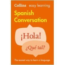 Collins Easy Learning Spanish: Easy Learning Spanish Conversation