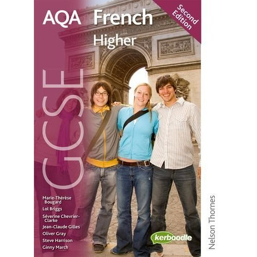 AQA GCSE French Second Edition Higher
