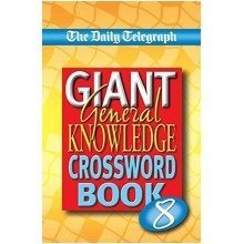 The Daily Telegraph Giant General Knowledge Crossword Book 8