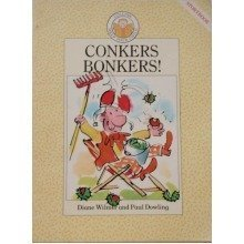 Conkers Bonkers! (help Your Child Storybooks)