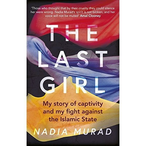The Last Girl: My Story of Captivity and My Fight Against the Islamic State