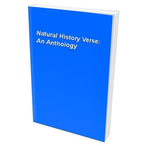Natural History Verse: An Anthology