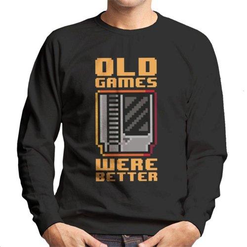 Old Games Were Better Men's Sweatshirt