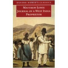 Journal of a West India Proprietor (Oxford World's Classics)