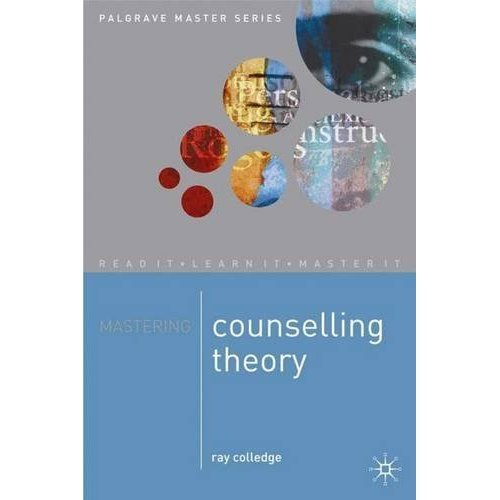 Mastering Counselling Theory (Palgrave Master Series)