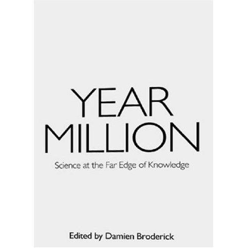 Year Million : Science at the Far Edge of Knowledge