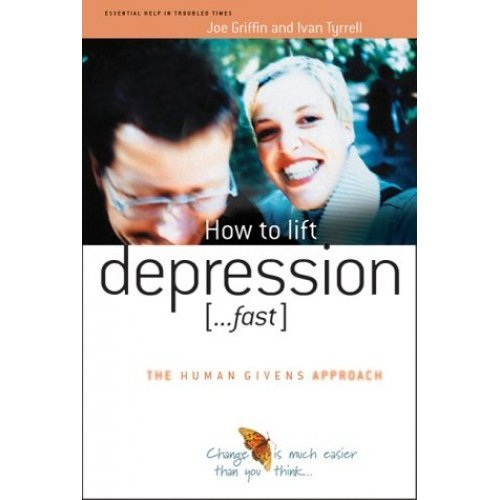 How to lift depression ...Fast  (The Human Givens Approach)