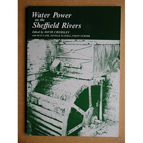 Water Power on the Sheffield Rivers