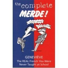 The Complete Merde!