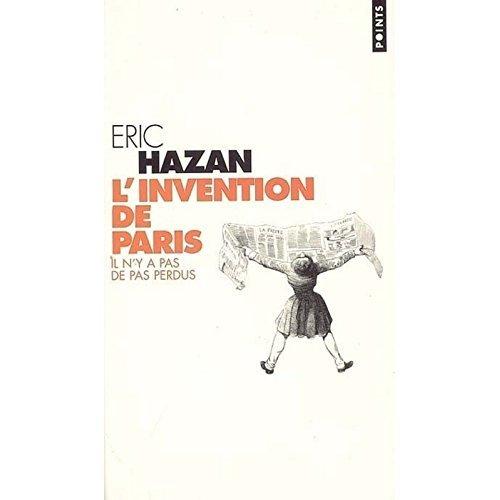 L'invention de Paris: il n'y a pas de pas perdus