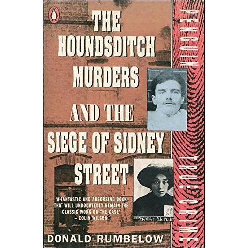 Houndsditch Murders and the Siege of Sidney Street (True Crime)