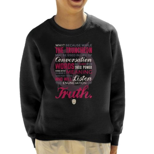 Enunciation Of Truth Quote V For Vendetta Kid's Sweatshirt