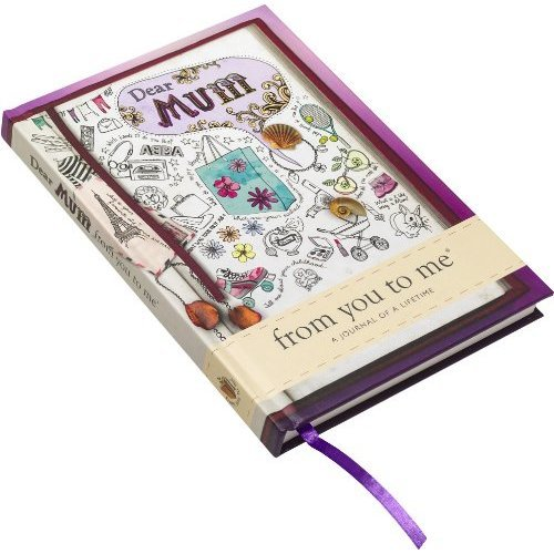 Dear Mum, from you to me : Memory Journal capturing your Mother's own amazing stories (sketch design)
