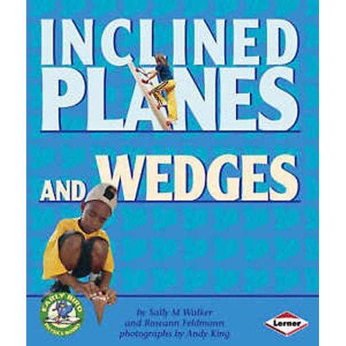 Early Bird Physics - Inclined Planes & Wedges