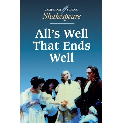 All's Well that Ends Well (Cambridge School Shakespeare)