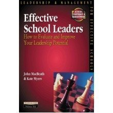 Effective School Leaders: How to Evaluate and Improve Your Leadership Potential (school Leadership & Management)