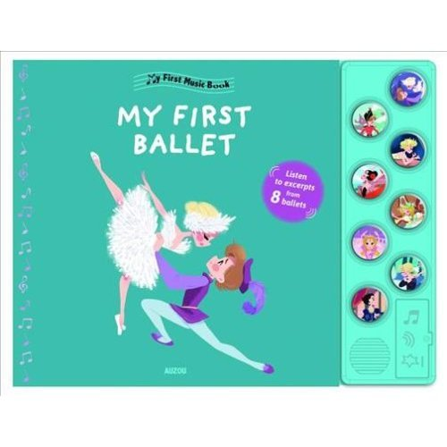 My First Music Book: My First Ballet