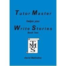 Tutor Master Helps You Write Stories: Bk.2