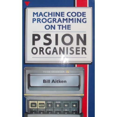 Machine Code Programming on the Psion Organizer II