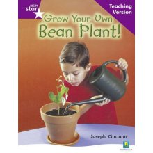 Rigby Star Non-fiction Guided Reading Purple Level: Grow your own bean Teaching Version: Purple Level Non-fiction (STARQUEST)