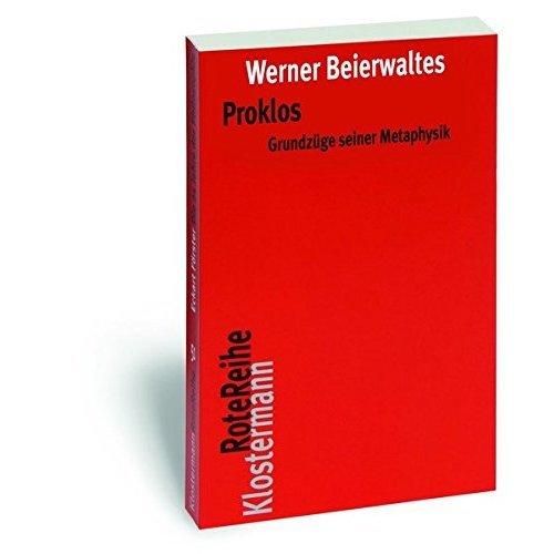 Proklos: Grundzüge seiner Metaphysik