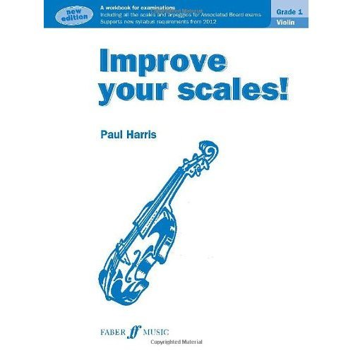 Improve Your Scales! Violin Grade 1 NEW EDITION!