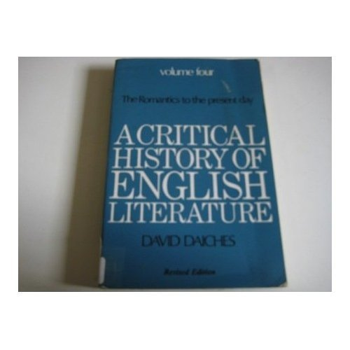 A Critical History of English Literature: v. 4