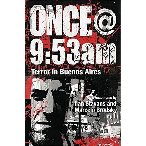 Once@9:53am: Terror in Buenos Aires (Dimyonot: Jews and the Cultural Imagination)