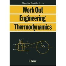 Work Out Engineering Thermodynamics (Macmillan Work Out)