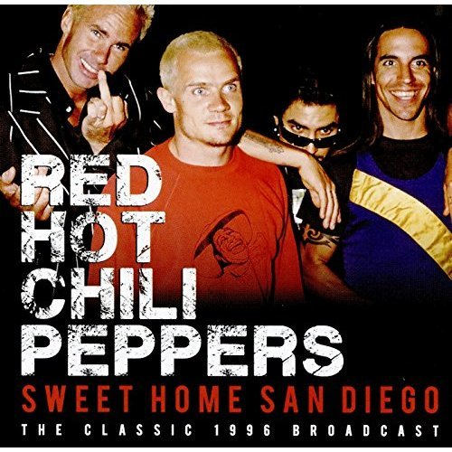 Red Hot Chili Peppers - Sweet Home San Diego [CD]