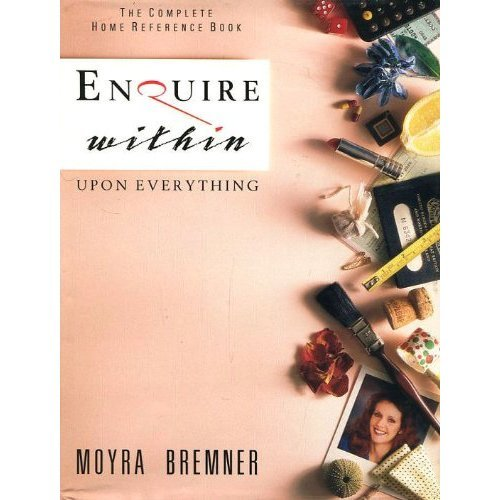 Enquire within Upon Everything: Complete Home Reference Book