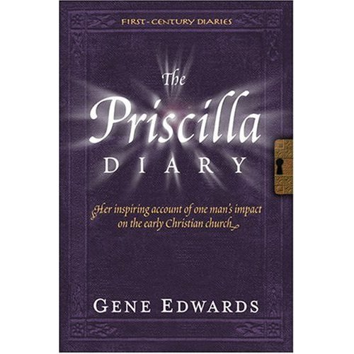 The Priscilla Diary (First-Century Diaries)