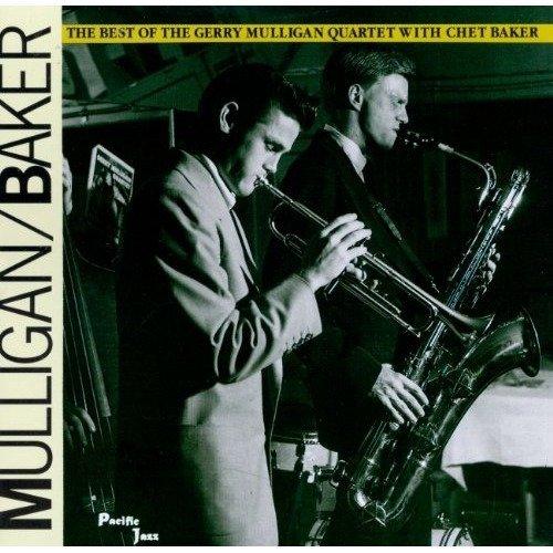 Gerry Mulligan Chet Baker - Best of Gerry Mulligan and Chet Baker [CD]