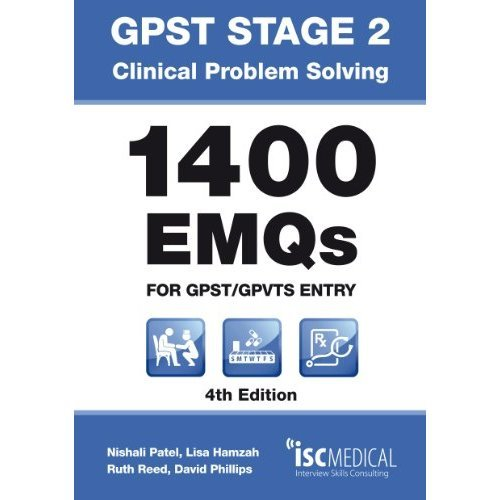 GPST Stage 2 - Clinical Problem Solving - 1400 EMQs for GPST/GPVTS entry