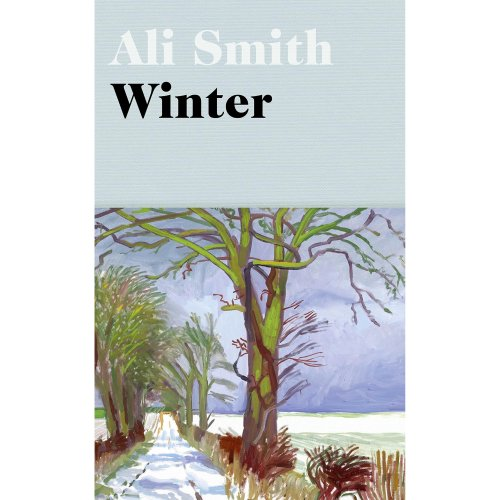 Winter: from the Man Booker Prize-shortlisted author (Seasonal)