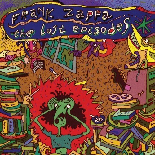 Frank Zappa - the Lost Episodes [CD]