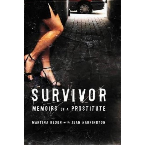 Survivor: Memoirs of an Prostitute: Memoirs of a Prostitute