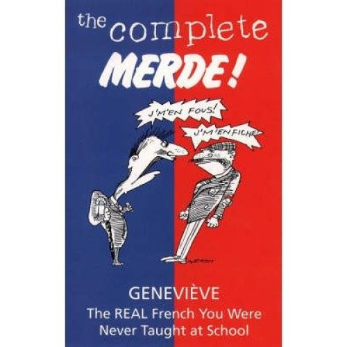 The Complete Merde!