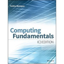 Computing Fundamentals (Ic3 Edition)