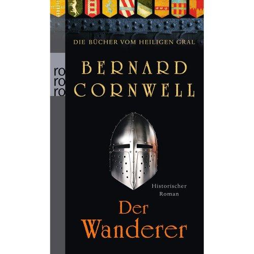 Die Bücher vom Heiligen Gral. Der Wanderer