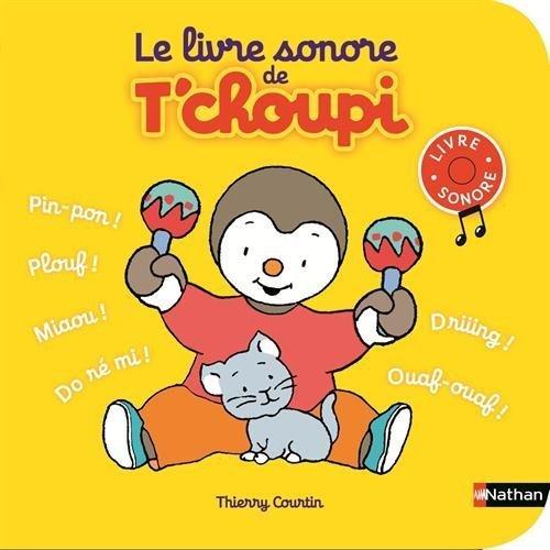 Le Livre Sonore De T Choupi