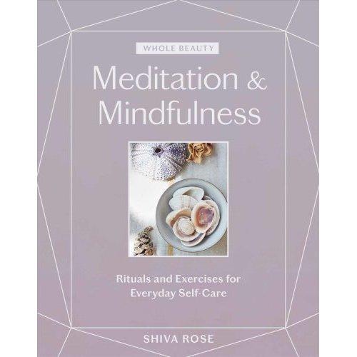 Whole Beauty: Meditation & Mindfulness