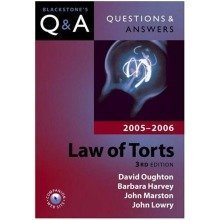 Questions and Answers: Law of Torts 2005-2006 (blackstone's Law Questions and Answers)