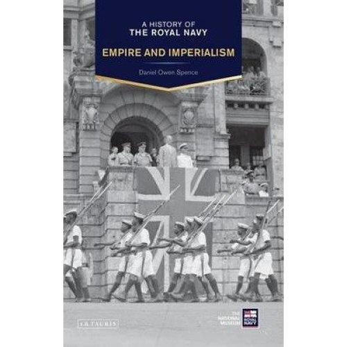 A History of the Royal Navy: the British Empire